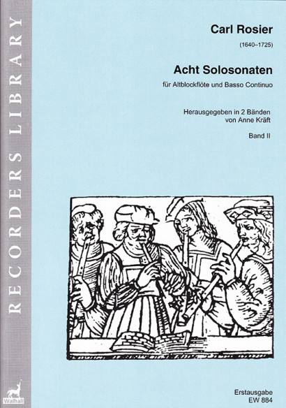 Rosier, Carl (1640–1725): Acht Solo-Sonaten<br>- Band II (Nr. 5–8)