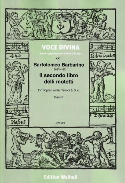 Barbarino, Bartolomeo (1568?–?): Il secondo libro delli motetti - Volume I