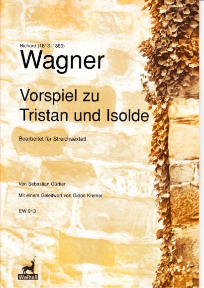 Wagner, Richard (1813–1883): Vorspiel zu Tristan und Isolde