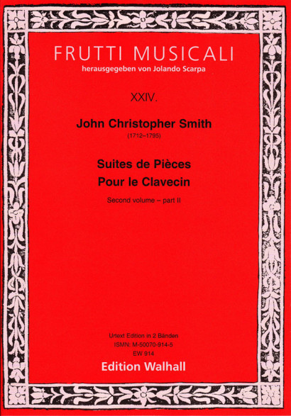 Smith, John Christopher (1712–1795): (6) Suites de Pièces Pour le Clavecin – Second Volume<br>–  part 2