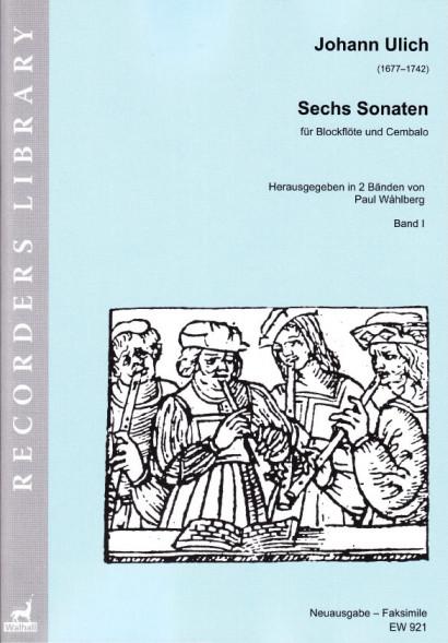 Ulich, Johann (1677–1742): Sechs Sonaten<br>– Volume I (Sonatas I–III)