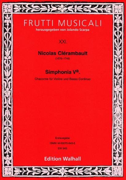 Clérambault, Nicolas (1676–1749): Simphonia Va – Chaconne