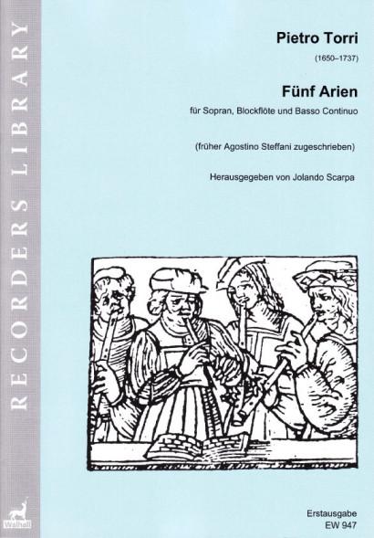 Torri, Pietro (1650–1737): Fünf Arien mit Blockflöte