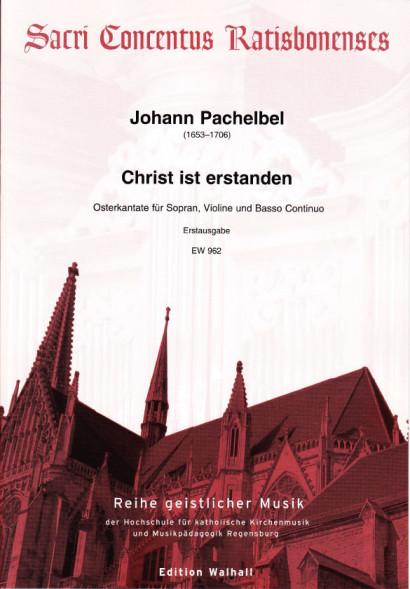 Pachelbel, Johann (1653–1706): Christ ist erstanden