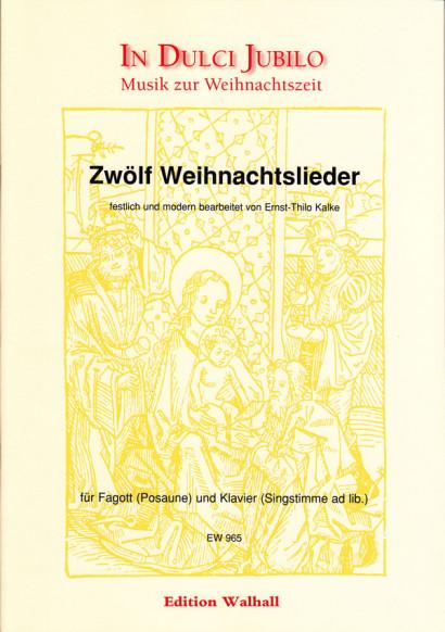 Kalke, Ernst-Thilo (*1924): Zwölf Weihnachtslieder