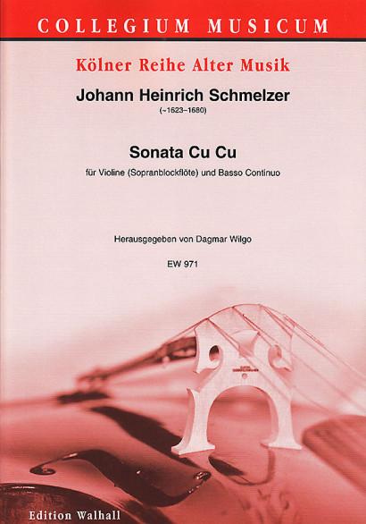 Schmelzer, Johann Heinrich (~1620–1680): Sonate Cu Cu
