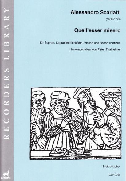 Scarlatti, Alessandro (1660–1725): Quell'esser misero