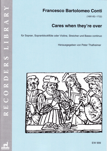 Conti, Francesco (1681/82–1732): Cares when they're over