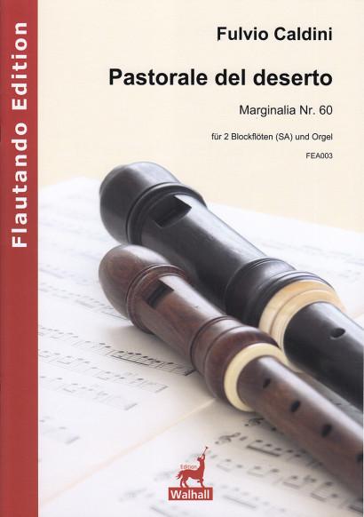Caldini, Fulvio (*1959):Pastorale del deserto –Marginalia Nr. 60