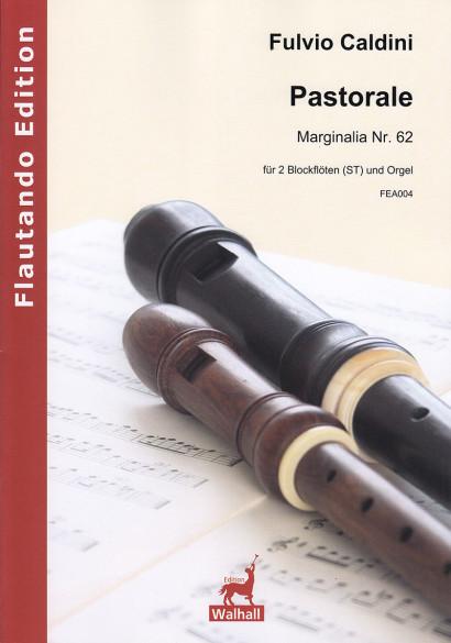 Caldini, Fulvio (*1959):Pastorale– Marginalia Nr. 62