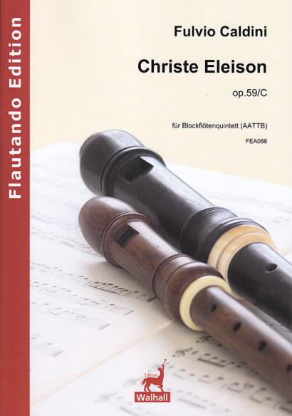 Caldini, Fulvio (*1959): Christe Eleison op. 59/C