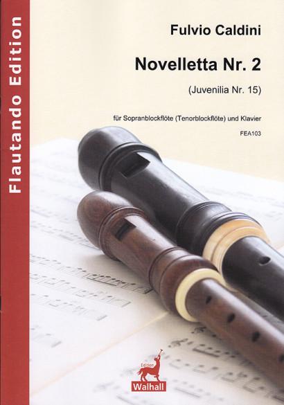 Caldini, Fulvio (*1959):  Novelletta No. 2 (Juvenilia No. 15)