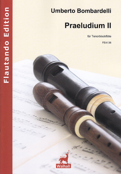 Bombardelli, Umberto (*1954): Praeludium II (2009)