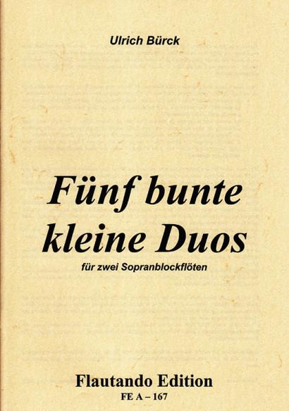 Bürck, Ulrich:Fünf bunte kleine Duos