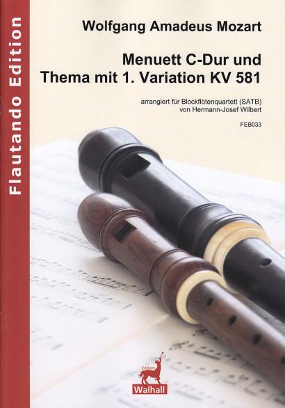 Mozart, Wolfgang Amadeus (1756–1791): Menuett C-Dur und Thema mit 1. Variation KV 581
