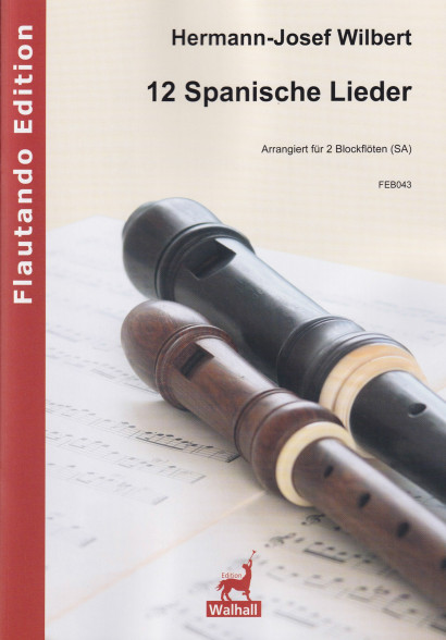 Wilbert, Hermann-Josef (*1933): 12 Spanish Folk Songs