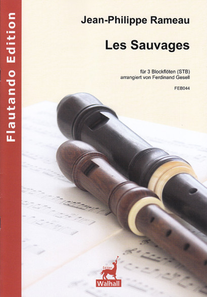 Rameau, Jean-Philippe (1683– 1764): Les Sauvages (Die Wilden)
