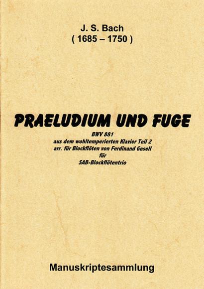 Bach, Johann Sebastian (1685– 1750): Praeludium und Fuge BWV 881