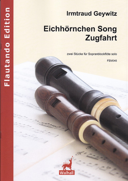 Geywitz, Irmtraud (*1965):Eichhörnchen Song – Zugfahrt