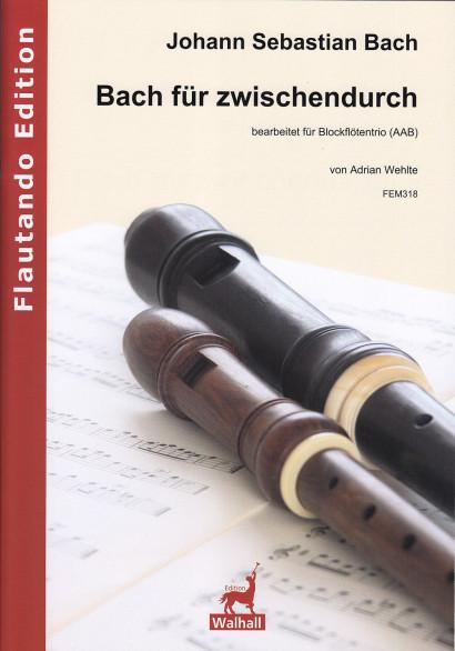 Bach, Johann Sebastian (1685–1750): Bach für zwischendurch