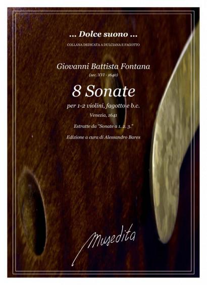 Fontana, Giovanni Batista (?–1640): 8 Sonate con fagotto