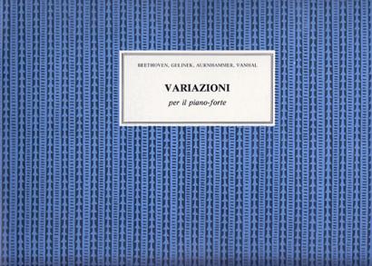 Beethoven, Aurnhammer, Gelinek, Vanhal: Variazioni su Ariedi Balletto