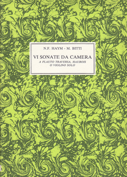 Haym, Nicolo (1678–1729) – Bitti, Martino: VI Sonate per camera