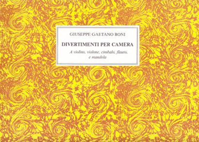 Boni, Pietro Giuseppe Gaetano:12 Divertimenti per camera op. 2