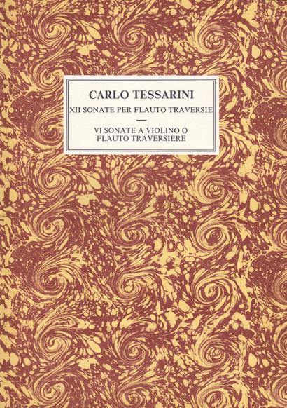 Tessarini, Carlo (~1690 –1766):12 Sonate op. 2 – 6 Sonate op. 14
