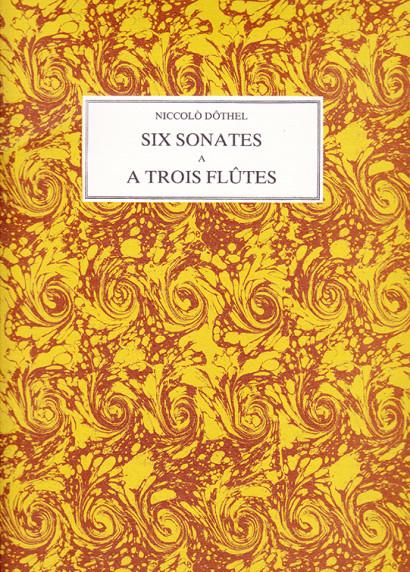 Dothel, Niccolo (1721–?):Six Sonates