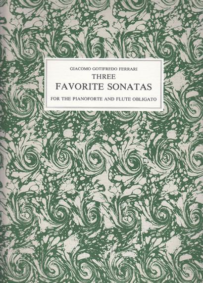 Ferrari, Giacomo Gotifredo (1763–1842): 3 Favorite Sonatas