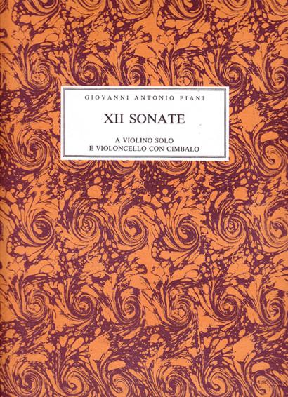 Piani, Giovanni Antonio (1678–c.1757):XII Sonate a due op. 1