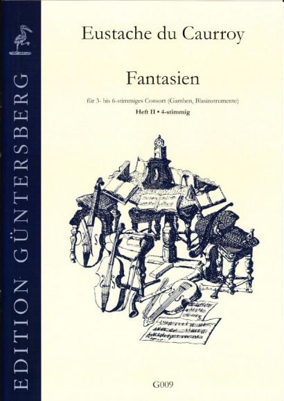Caurroy, Eustache du (1549-1609): 42 Fantasien (Gesamtausgabe)<br>- Band II: 4-stimmig