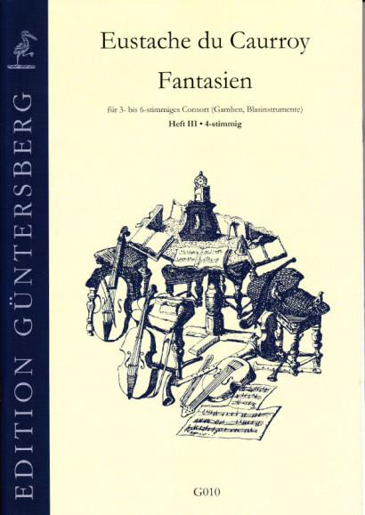 Caurroy, Eustache du (1549-1609): 42 Fantasias (complete edition)<br>- Volume III: 4-part