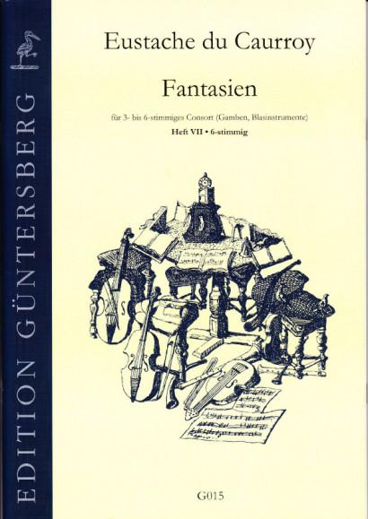 Caurroy, Eustache du (1549-1609): 42 Fantasien (Gesamtausgabe)<br>- Band VII: 6-stimmig