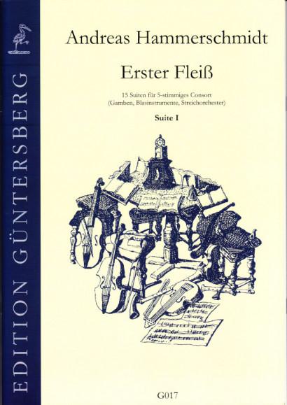 Hammerschmidt, Andreas (1611- 1675): Erster Fleiß<br>- Vorwort & Suite I in C