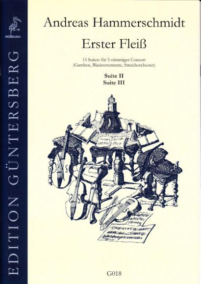 Hammerschmidt, Andreas (1611- 1675): Erster Fleiß<br>- Suite II & III in d/D, E/e