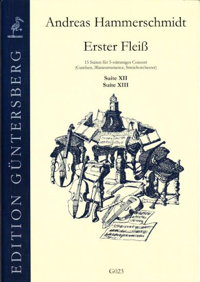 Hammerschmidt, Andreas (1611- 1675): Erster Fleiß<br>- Suiten XII & XIII in g/G, d/D