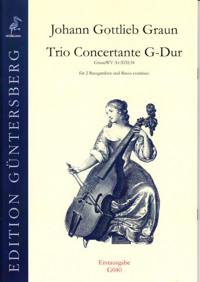 Graun, Johann Gottlieb (1701/02- 1771): Trio Concertante G-Dur