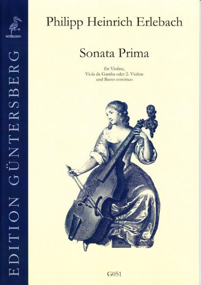 Erlebach, Philipp Heinrich (1657-1714): VI. Sonate à Violino e Viola da Gamba col suo Basso Continuo, Nürnberg 1694<br>- Sonata Prima D-Dur