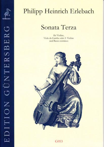 Erlebach, Philipp Heinrich (1657-1714): VI. Sonate à Violino e Viola da Gamba col suo Basso Continuo, Nürnberg 1694<br>- Sonata Terza A-Dur