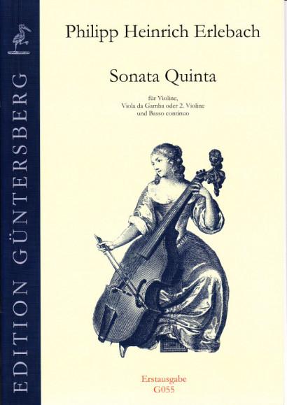 Erlebach, Philipp Heinrich (1657-1714): VI. Sonate à Violino e Viola da Gamba col suo Basso Continuo, Nuremberg 1694<br>- Sonata Quinta B flat major, first edition
