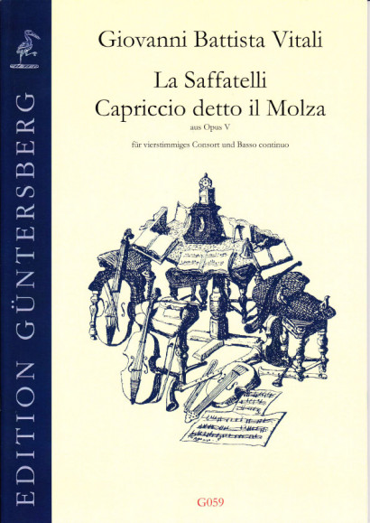 Vitali, Giovanni Battista (1632-1692): La Saffatelli und Capriccio detto il Molza