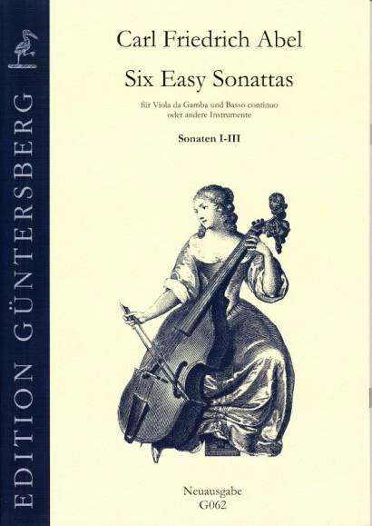 Abel, Carl Friedrich (1732-1787): Six Easy Sonattas<br>- Sonaten I-III