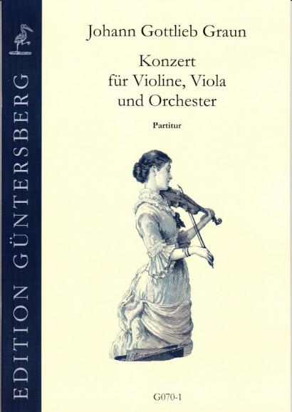 Graun, Johann Gottlieb (1701/02-1771): Konzert für Violine, Viola und Orchester<br>- Partitur