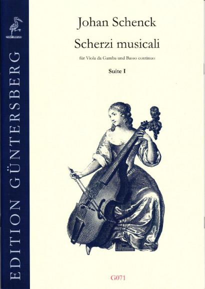 Schenck, Johan (1660-1712): Scherzi musicali op. 6<br>- Suite I