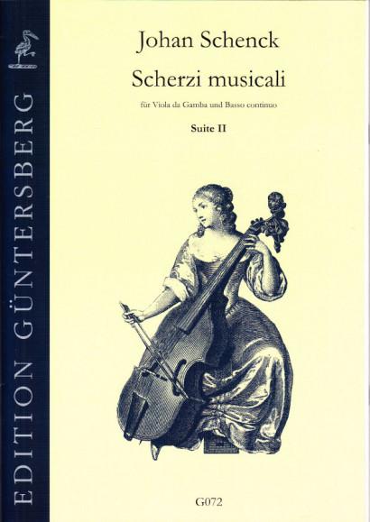 Schenck, Johan (1660-1712): Scherzi musicali op. 6<br>- Suite II