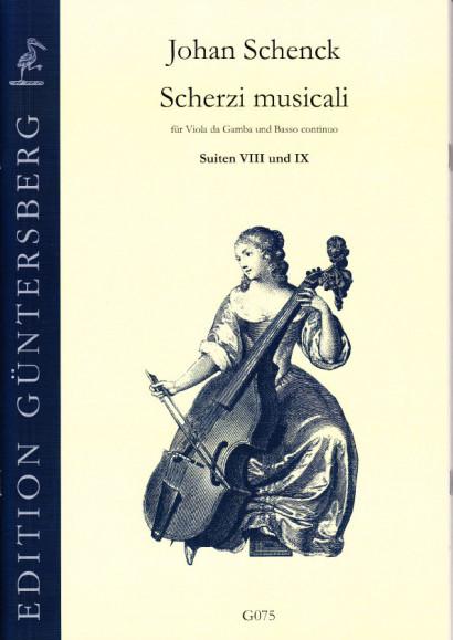 Schenck, Johan (1660-1712): Scherzi musicali op. 6<br>- Suiten VIII-IX
