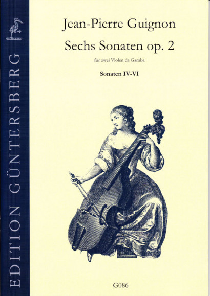 Guignon, Jean-Pierre (1702-1774): Sechs Sonaten op. 2<br>- Sonatas IV-VI