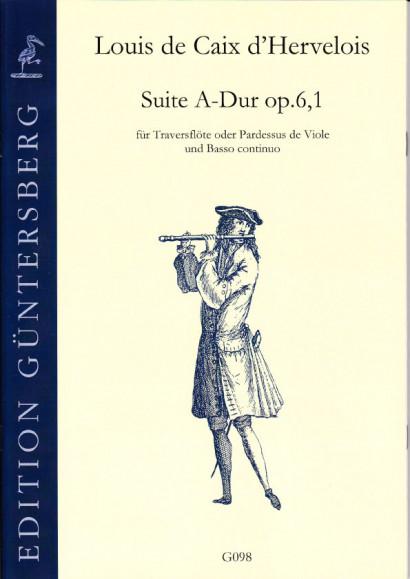 Caix d'Hervelois, Louis de (1680-1760): Suite A-Dur op. 6,1